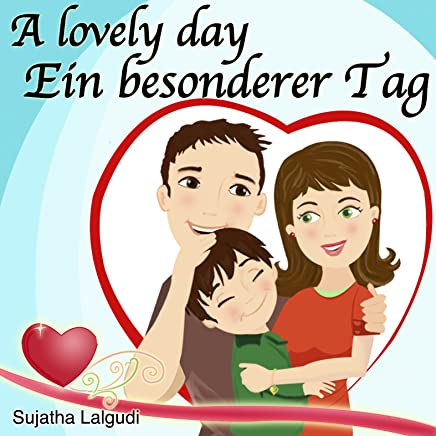 German children's book: A lovely day  Ein besonderer Tag
