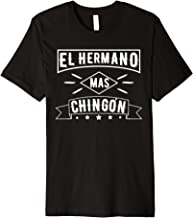 El Hermano Mas Chingon Funny Family Brother T-shirt