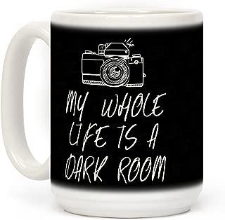 LookHUMAN My Whole Life Is A Dark Room White 15 Ounce Ceramic Coffee Mug