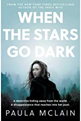When the Stars Go Dark: New York Times Bestseller Kindle Edition