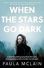 When the Stars Go Dark: New York Times Bestseller