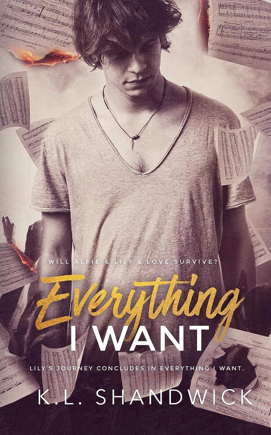 おばあさんグレードクレジットEverything I Want: Book 3 (Everything Trilogy)