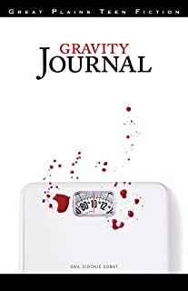 Gravity Journal (Great Plains Teen Fiction)