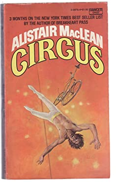 Circus (A Smashing Tale of Espionage and Suspense by the Master Storyteller of Them All)