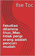 Fakultas diterima thuc_Mac tidak pergi orang adalah pencuri mudah (Italian Edition)