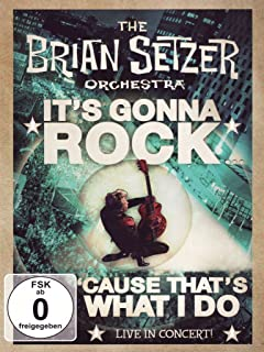 Brian Setzer Orchestra - Its gonna rock,Cause that's what i do [DVD] [2011]