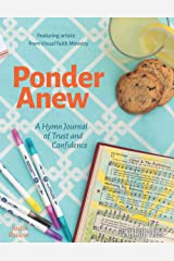 Ponder Anew: A Hymn Journal of Trust and Confidence (Hymn Journals for Following Jesus) Paperback