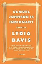 Samuel Johnson Is Indignant: Stories