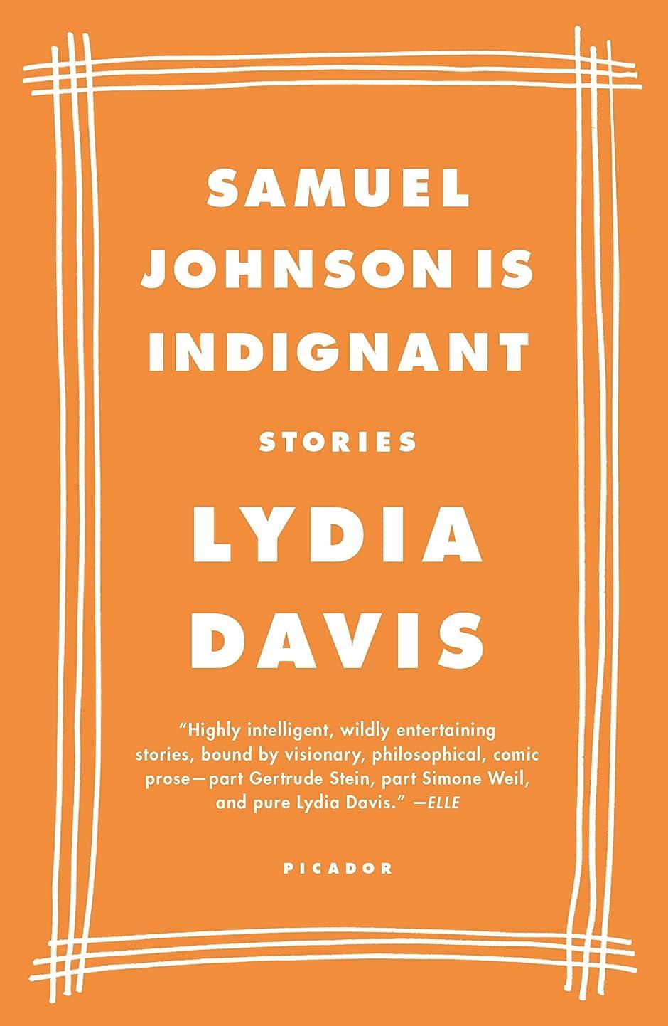学生撤回する準備Samuel Johnson Is Indignant: Stories (English Edition)