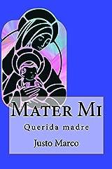 Mater Mi: Querida Madre (Triología sobre la Sagrada Familia de Nazaret nº 1) (Spanish Edition) Kindle Edition