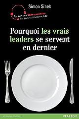 Pourquoi les vrais leaders se servent en dernier (VILLAGE MONDIAL) Format Kindle