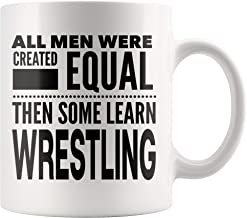 ArtsyMod ALL MEN, LEARN WRESTLING Premium Coffee Mug, Perfect Fun Statement Gift For Wrestlers, Coaches, Team, Students, Man! Durable White Ceramic Mug (11oz.)