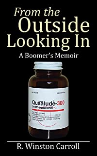 From the Outside Looking In: A Boomer's Memoir