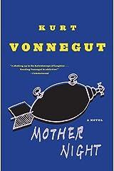 Mother Night: A Novel Kindle Edition