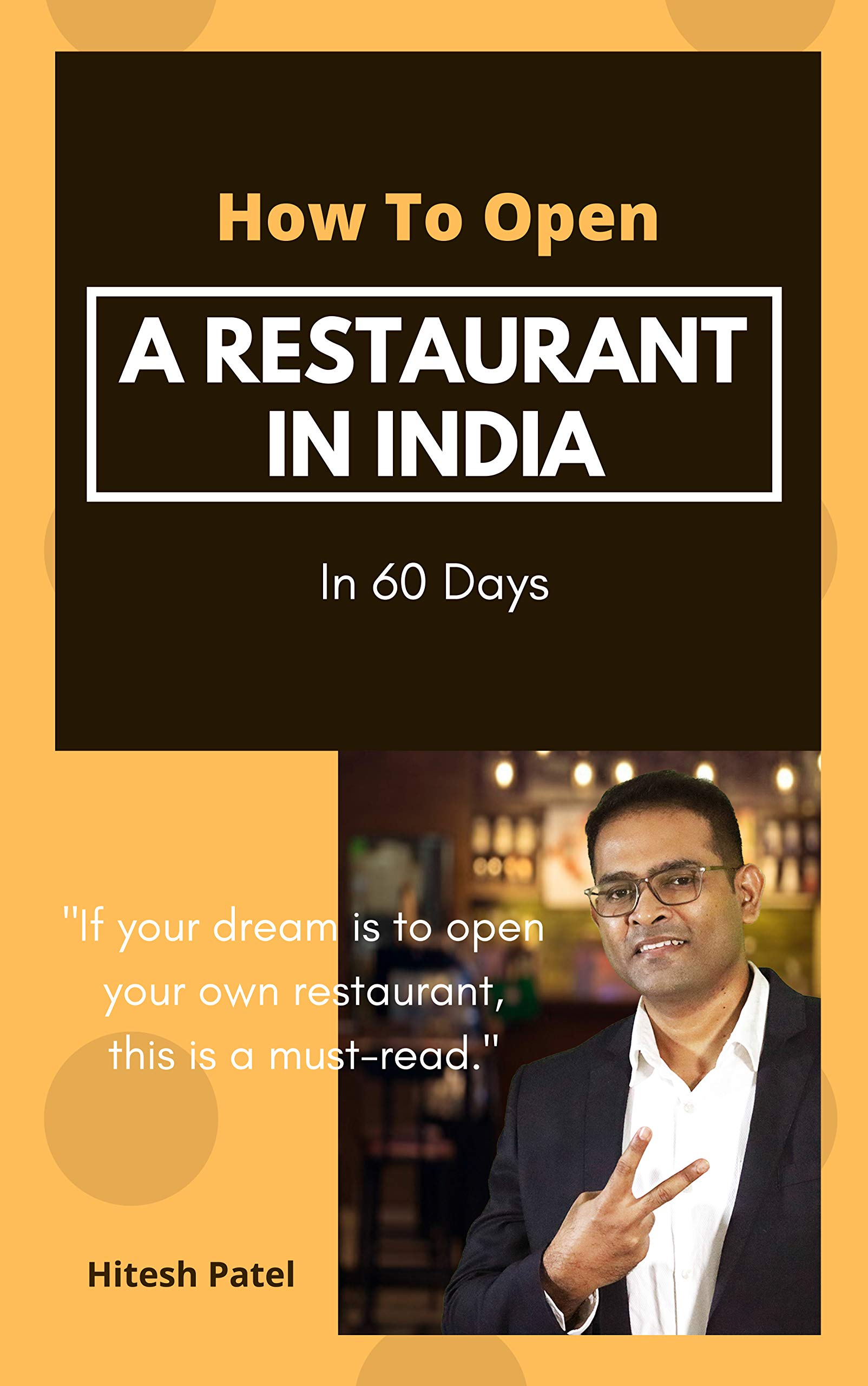 How To Open A Restaurant In India: In 60 Days