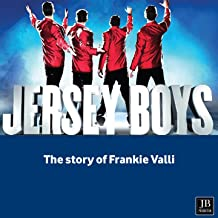 Jersey Boys (The Story of Frankie Valli)