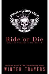 Ride or Die (Kings of Vengeance MC Book 8) Kindle Edition