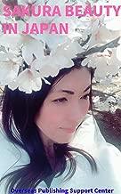 Sakura Beauty in Japan (English Edition)