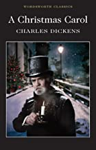 A Christmas Carol (Wordsworth Classics)