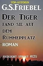 Der Tiger fand sie auf dem Rummelplatz: Redlight Street #125 (German Edition)