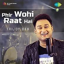 Best phir wohi raat hai mp3 Reviews