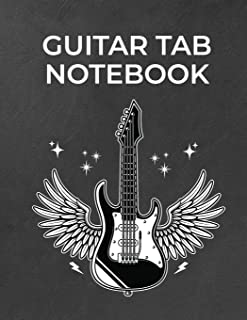 Guitar Tab Notebook: 6 String Guitar Chord and Tablature Sheets for Teachers, Students, Guitar Players and Musicians