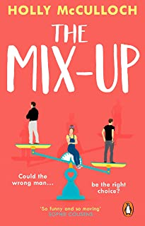 The Mix-Up: A funny, romantic feel-good read