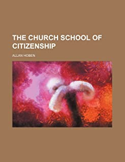 The Church School of Citizenship