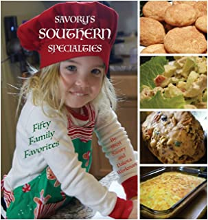 Savory's Southern Specialties: Fifty Family Favorites