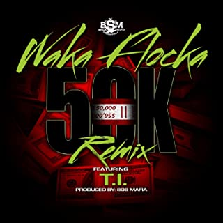 50K Remix (feat. T.I.) [Clean]