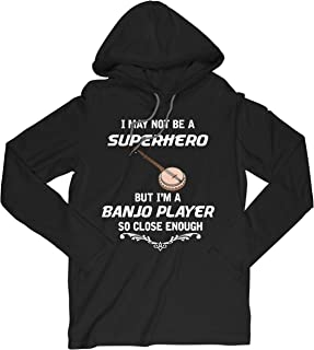 Not Superhero But Banjo Player Funny Gift Hooded T-Shirt