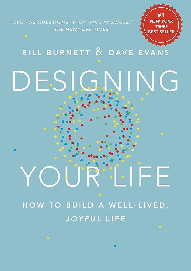 スパイラル風邪をひくバーターDesigning Your Life: How to Build a Well-Lived, Joyful Life (English Edition)