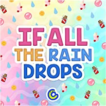 If All the Raindrops