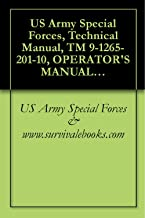 US Army Special Forces, Technical Manual, TM 9-1265-201-10, OPERATOR'S MANUAL FOR MULTIPLE INTEGRATED LASER ENGAGEMENT SYSTEM (MILES) SIMULATOR SYSTEM, ... AIR DEFENSE SYSTEM, SELF-PROPELLED, 1988