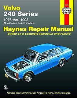 Volvo 240 Series: 1976 Thru 1993 All Gasoline Engine Models (Haynes Repair Manual) (Haynes Manuals) (Haynes Repair Manuals)