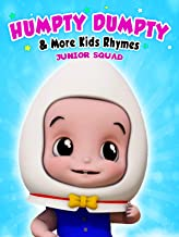 Humpty Dumpty & More Kids Rhymes (Junior Squad)