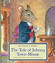 The Tale of Johnny Town-Mouse (Classic Tales by Beatrix Potter)