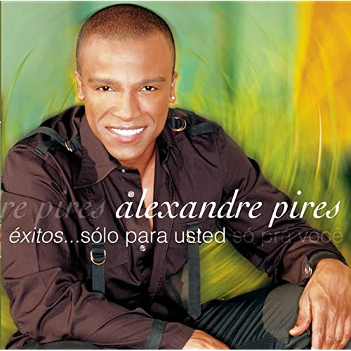 Usted se me llevo la vida by alexandre pires on amazon music.