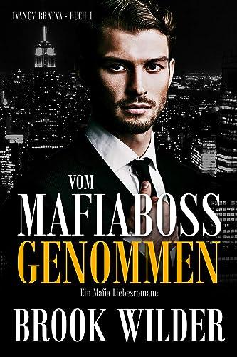 Books By Brook Wilder_vom Mafiaboss Besessen Ein Mafia ...