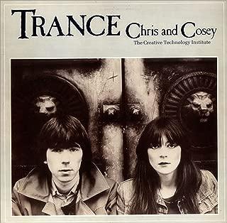 Trance: Chris & Cosey