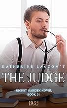 The Judge (Secret Garden Novel - book Book 1) (English Edition)