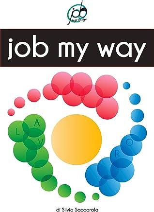Job My Way: Lavoro a Modo Mio