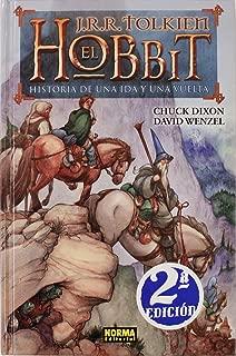 El Hobbit / The Hobbit: Historia de una ida y una vuelta / There and Back Again (Spanish Edition)