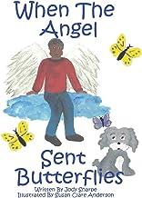 When The Angel Sent Butterflies