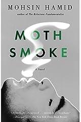 Moth Smoke ペーパーバック