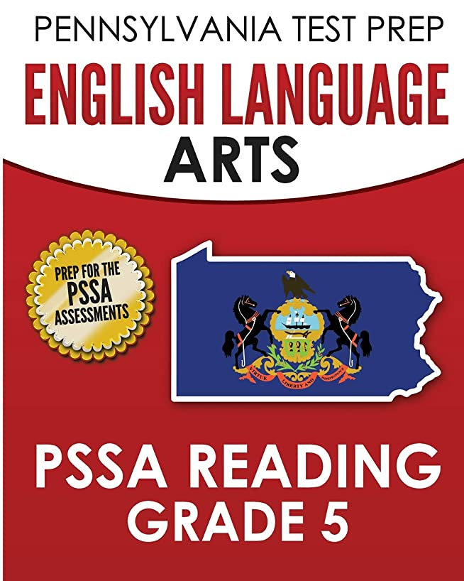 PENNSYLVANIA TEST PREP English Language Arts PSSA Reading Grade 5: Covers the Pennsylvania Core Standards (PCS)