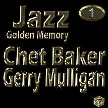 Chet Baker, Vol. 1 (Golden Memory Jazz)