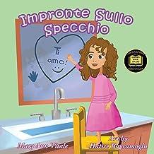 Impronte Sullo specchio (Italian Edition)