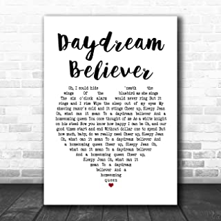 Daydream Believer Heart Song Lyric Quote Music Poster Gift Present Art Print