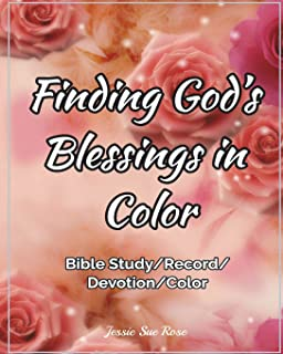 Finding God's Blessings in Color: Inspirational Tool for Bible Study & Devotion, Record and Count God's Blessings, Love Go...